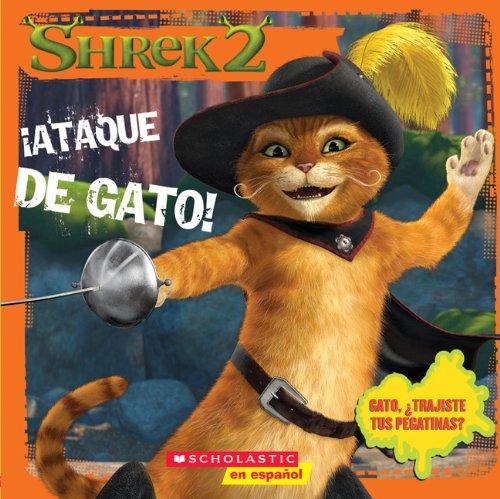 9780439632003: Ataque de Gato! [With Stickers] (Shrek 2 (Scholastic Paperback))