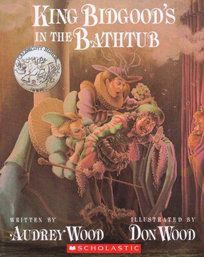 9780439632409: King Bidgood's In the Bathtub
