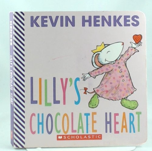9780439632799: Lilly's Chocolate Heart