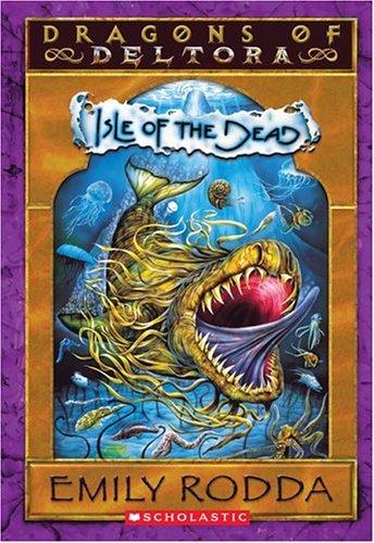 9780439633758: Dragons of Deltora #3: Isle of the Dead