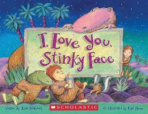 9780439634694: I Love You, Stinky Face