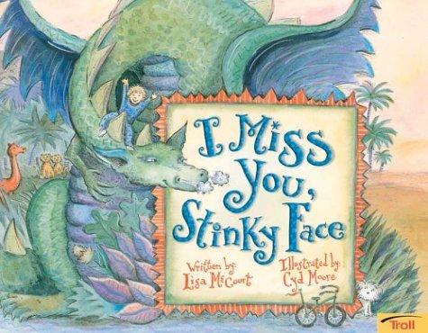 9780439634700: I Miss You, Stinky Face