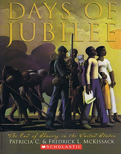 9780439635134: Days of Jubilee: The End of Slavery in the United States