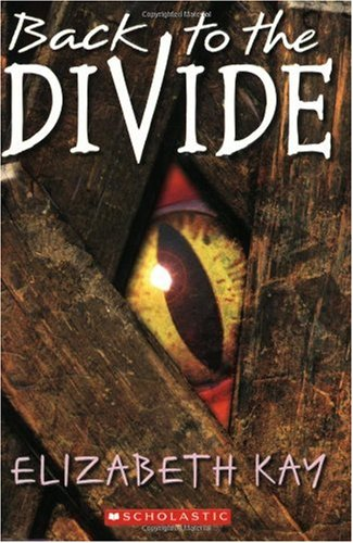 9780439635554: Back To The Divide