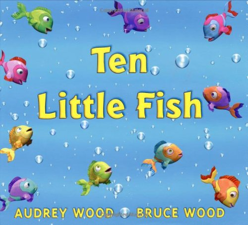 Ten little fish by wood audrey blue sky press for Little fish swimming