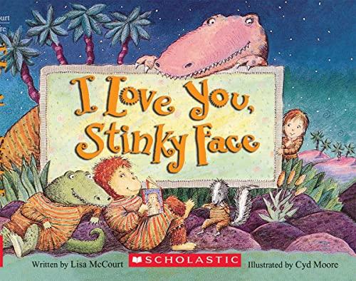 9780439635721: I Love You, Stinky Face
