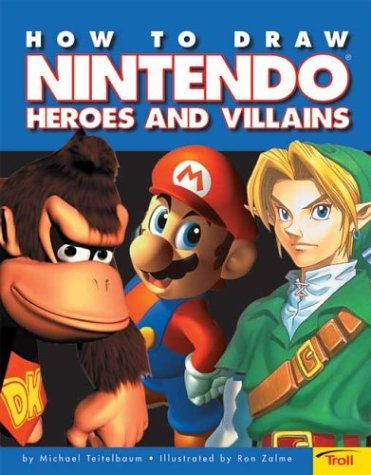 9780439635790: How To Draw Nintendo Heroes And Villians