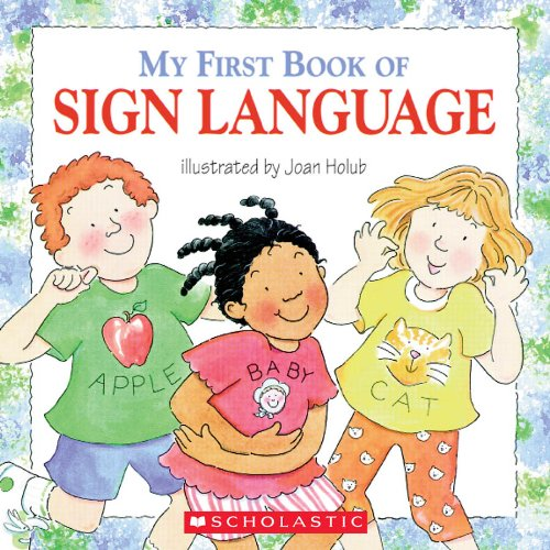 9780439635820: My First Book Of Sign Language