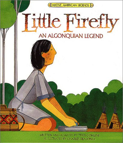 Popular American Legends Magnificent 9780816723638 Little Firefly Native American  Legends & Lore . Design Decoration