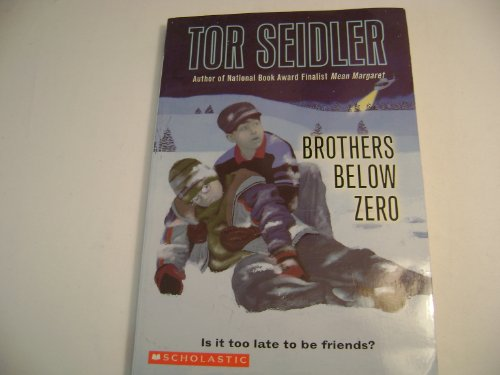 9780439635967: Brothers Below Zero (Is it too late to be friends?)