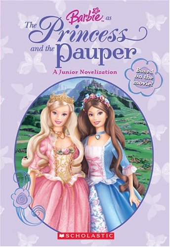 9780439636001: Barbie: Princess and the Pauper Jr. Chapter Book