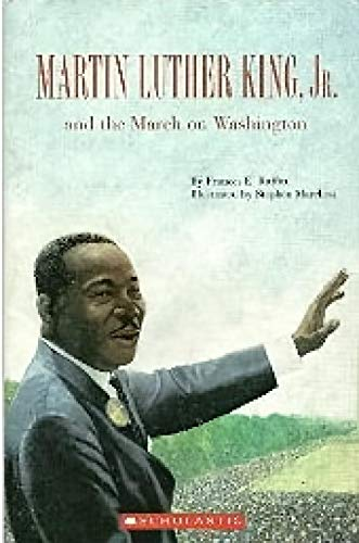 9780439636018: Martin Luther King, Jr. and the March on Washington