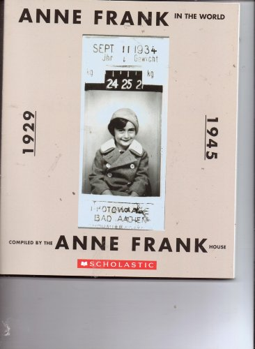 9780439636865: Anne Frank in the World 1929-1945