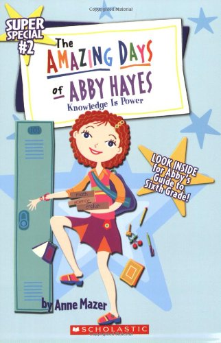 9780439637756: Knowledge is Power (Amazing Days of Abby Hayes Super Special, No. 2)