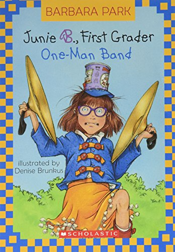 9780439638234: Junie B., First Grader: One-Man Band (Junie B. Jones, Book 22)