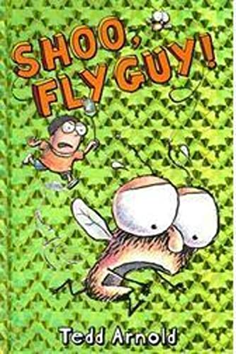 9780439639057: Shoo, Fly Guy!