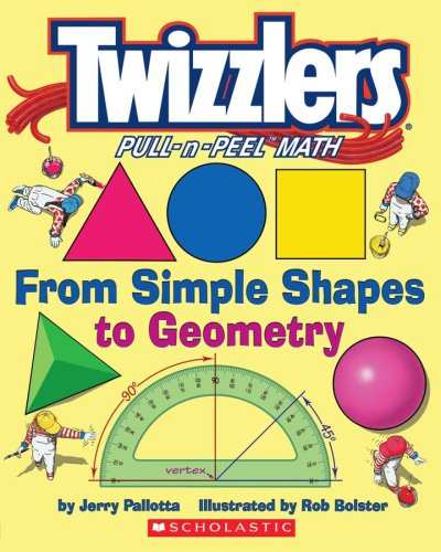 9780439639927: Twizzlers Pull-n-Peel Math (From Simple Shapes to Geometry)