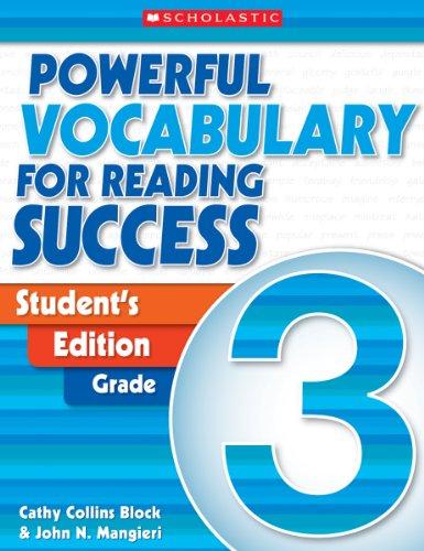 Powerful Vocabulary for Reading Success: Student Workbook, Grade 3: Scholastic Inc.