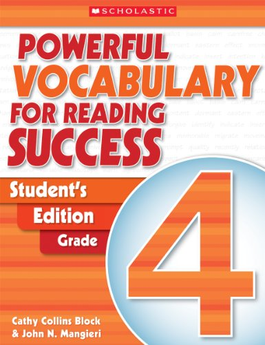 Powerful Vocabulary for Reading Success: Student Workbook, Grade 4: Scholastic Inc.