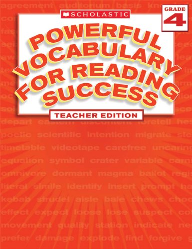 9780439640527: Powerful Vocabulary for Reading Success, Grade 4, Teacher Edition