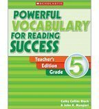 Powerful Vocabulary For Reading Success: Teacher's Edition Grade 5: Cathy Collins Block