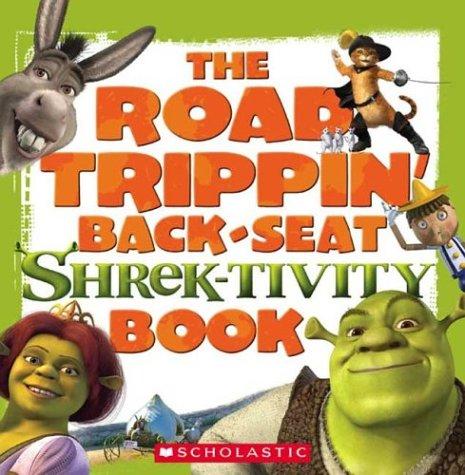 Shrek 2: The Road Trippin' Back-seat Shrek-tivity Book: Laura Dower
