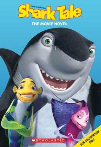 9780439641449: Shark Tale: The Movie Novel