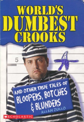9780439643573: World's Dumbest Crooks
