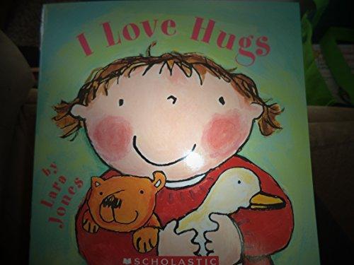 9780439644426: I Love Hugs