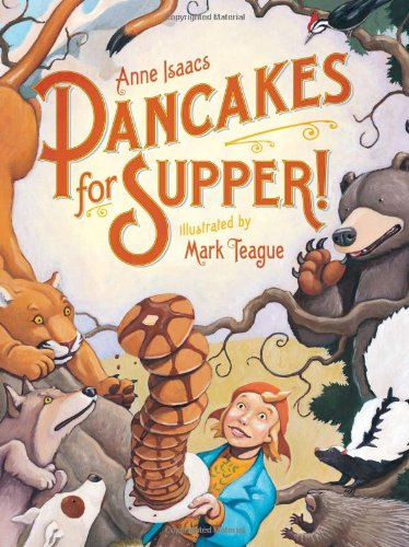 Pancakes For Supper: Teague, Mark (Illustrator)