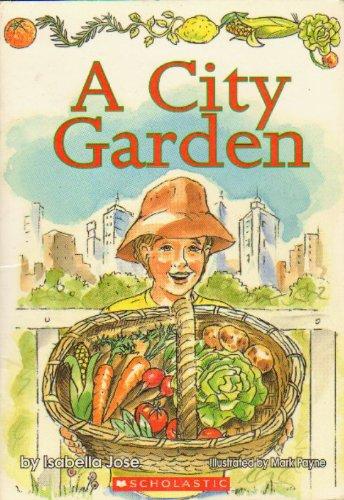 A City Garden: Jose, Isabella