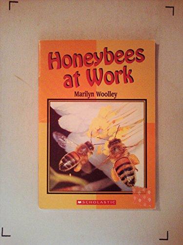 Honey Bees at Work: Marilyn Woolley