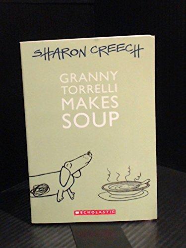 9780439649315: Granny Torrelli Makes Soup