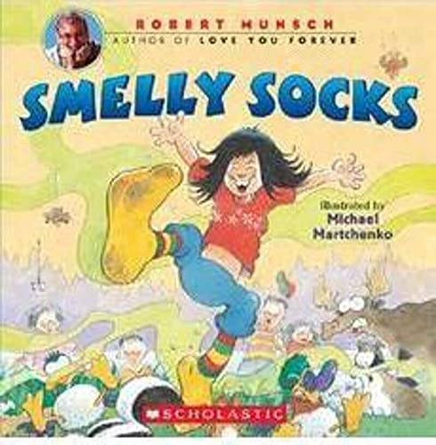 Smelly Socks (043964948X) by Robert Munsch; Robert N. Munsch