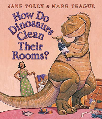 How Do Dinosaurs Clean Their Rooms? (board Books)