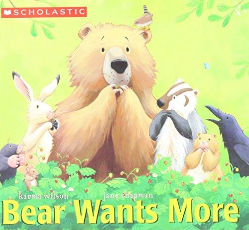 9780439649667: Bear Wants More