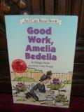 9780439649698: Good Work, Amelia Bedelia (An I Can Read Book)
