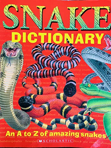 9780439650304: Snake Dictionary (An A to Z of amazing snakes)