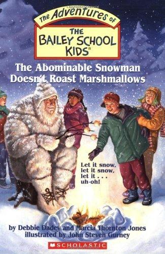 9780439650373: The Bailey School Kids #50: The Abominable Snowman Doesn't Roast Marshmallows