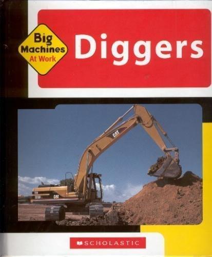 Diggers (Big Machines at Work): Jean Eick