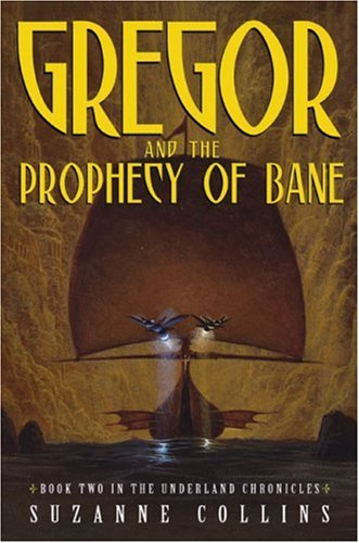 9780439650755: Gregor and the Prophecy of Bane (The Underland Chronicles, Book 2)
