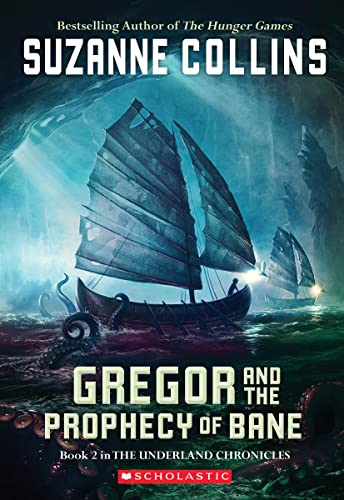 9780439650762: Gregor and the Prophecy of Bane (Underland Chronicles)