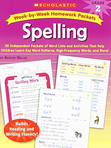 9780439650977: Week-by-Week Homework Packets: Spelling: Grade 2: 30 Independent Packets of Word Lists and Activities That Help Children Learn Key Word Patterns, High-Frequency Words, and More!