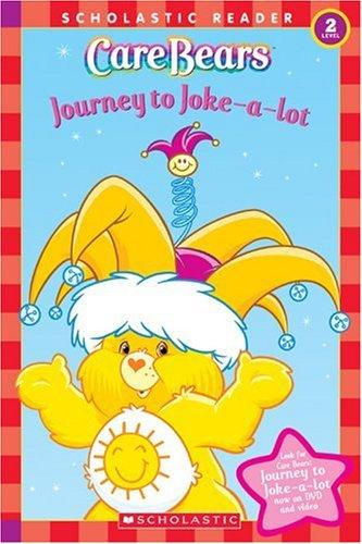 Care Bears: Journey To Joke-a-lot: Ladd, Frances Ann