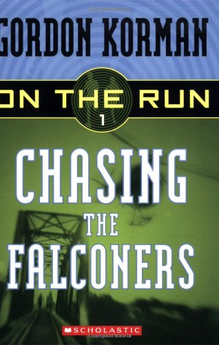 9780439651363: Chasing the Falconers (On the Run)