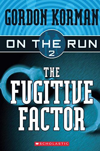 9780439651370: The Fugitive Factor (On the Run #2)