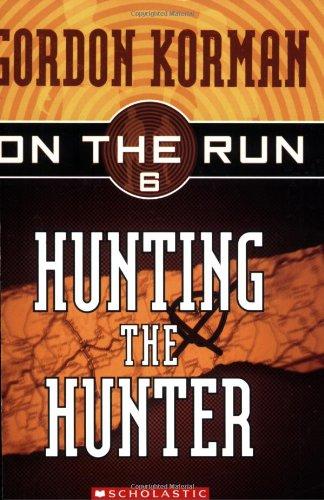 9780439651417: Hunting the Hunter (On the Run, Book 6)