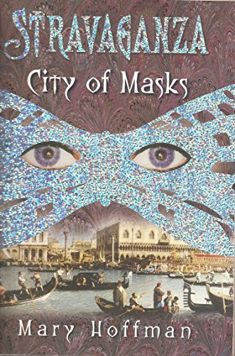 9780439651844: Stravaganza City of Masks