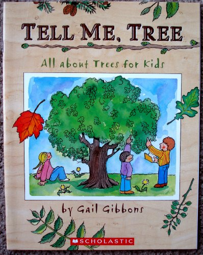 9780439652612: Tell Me, Tree (All About Trees for Kids)