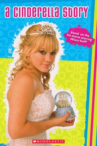 9780439653428: A Cinderella Story: Movie Scrapbook